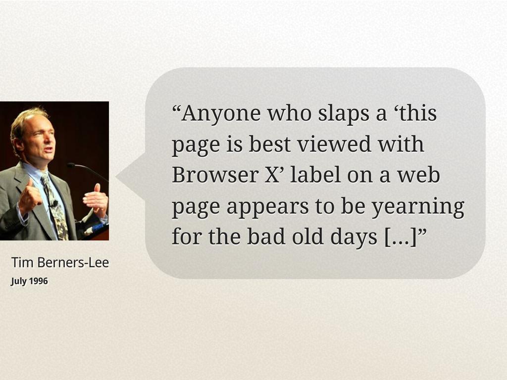 """Tim Berners-Lee July 1996 """"Anyone who slaps a '..."""