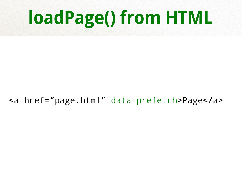 "<a href=""page.html"" data-prefetch>Page</a> load..."