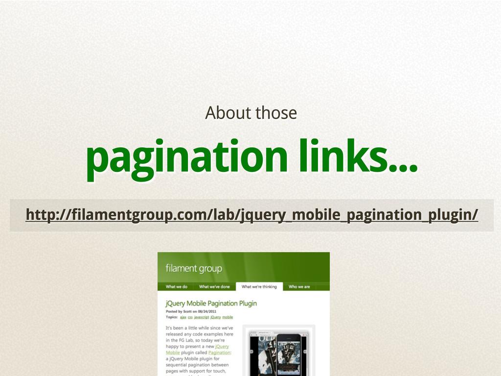 http://filamentgroup.com/lab/jquery_mobile_pagi...
