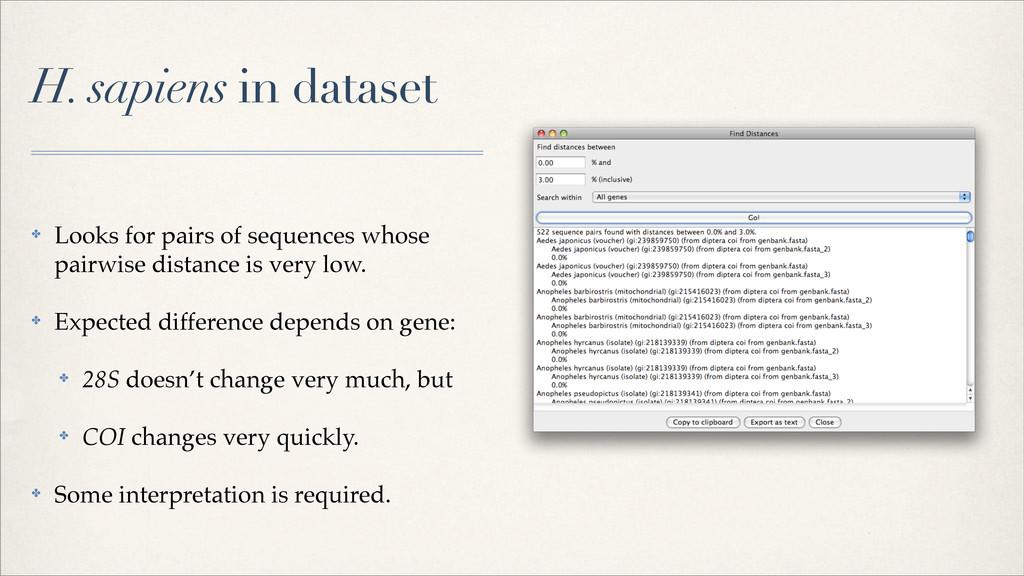H. sapiens in dataset ✤ Looks for pairs of sequ...