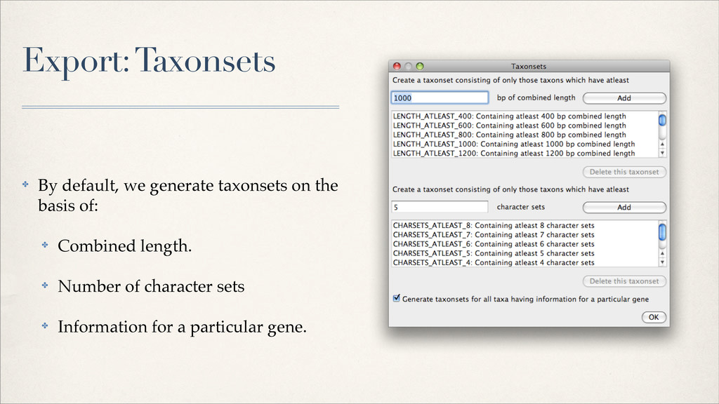 Export: Taxonsets ✤ By default, we generate tax...
