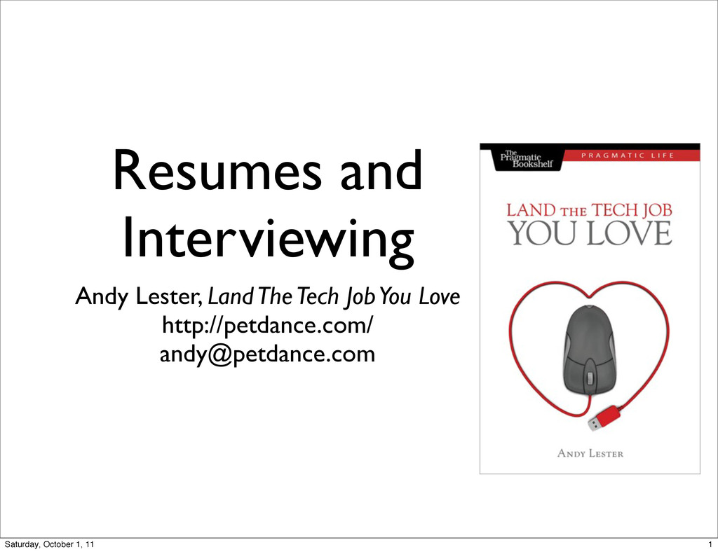 Resumes and Interviewing Andy Lester, Land The ...