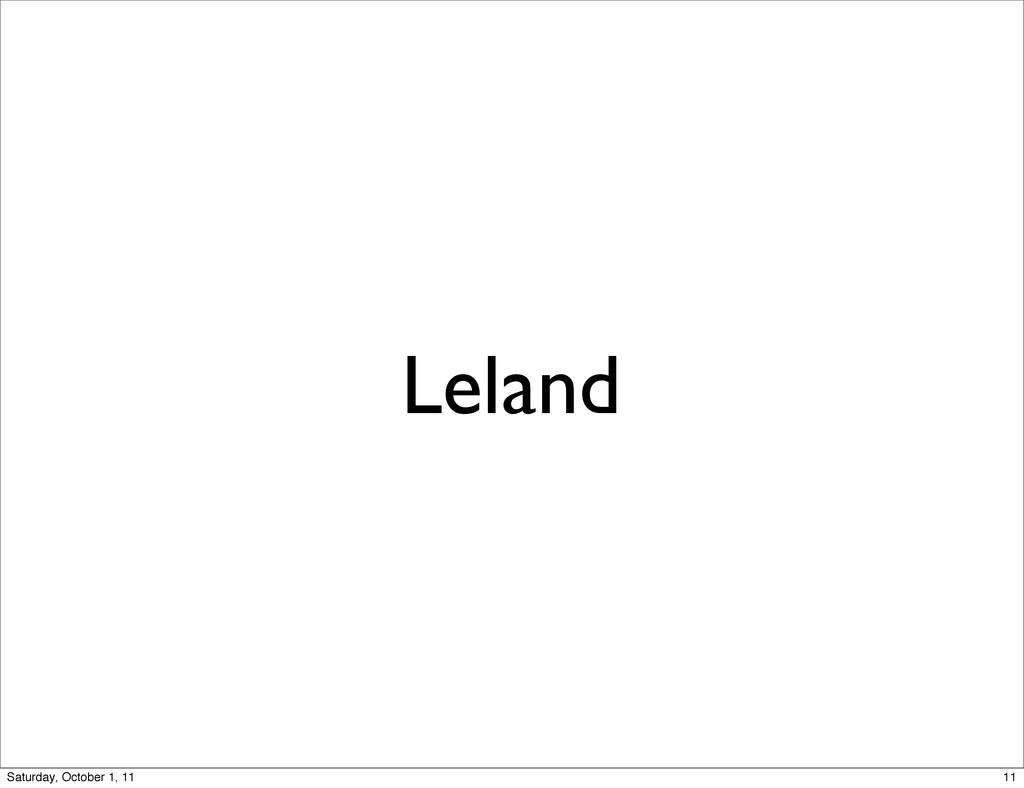 Leland 11 Saturday, October 1, 11