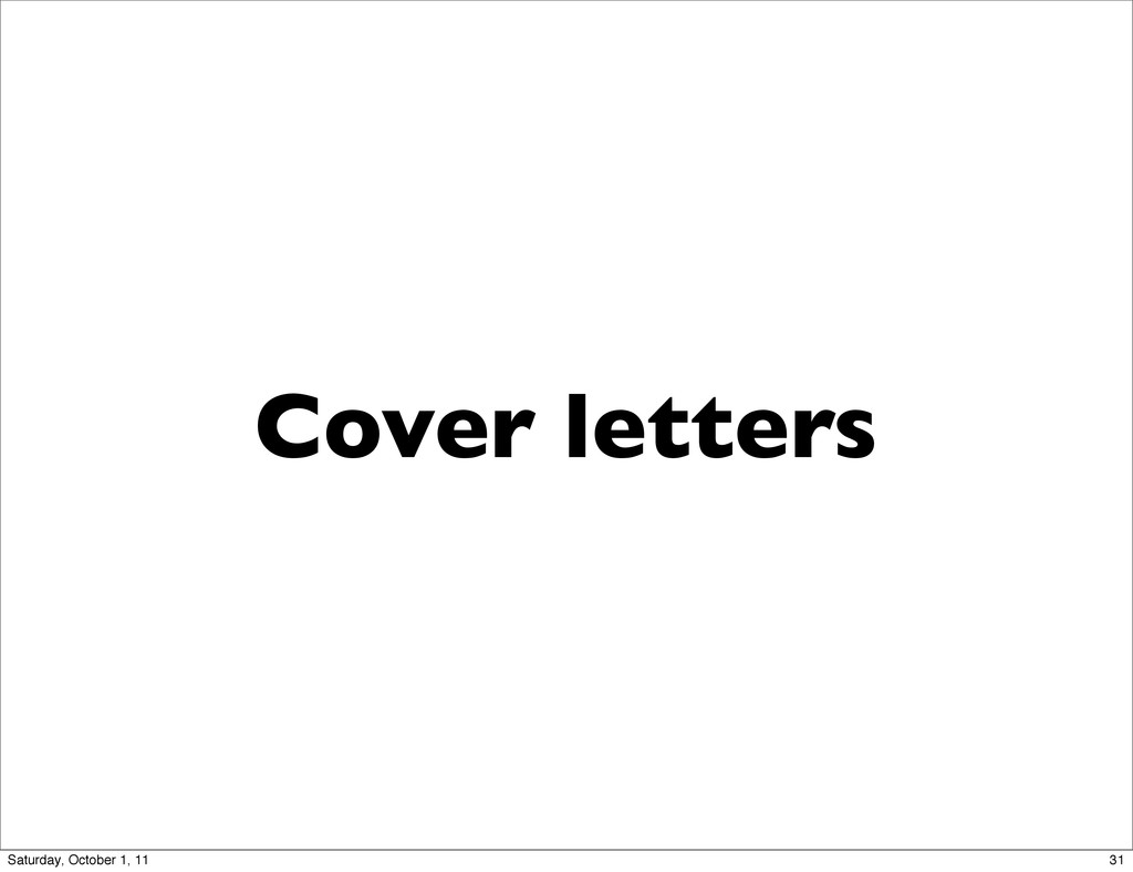 Cover letters 31 Saturday, October 1, 11