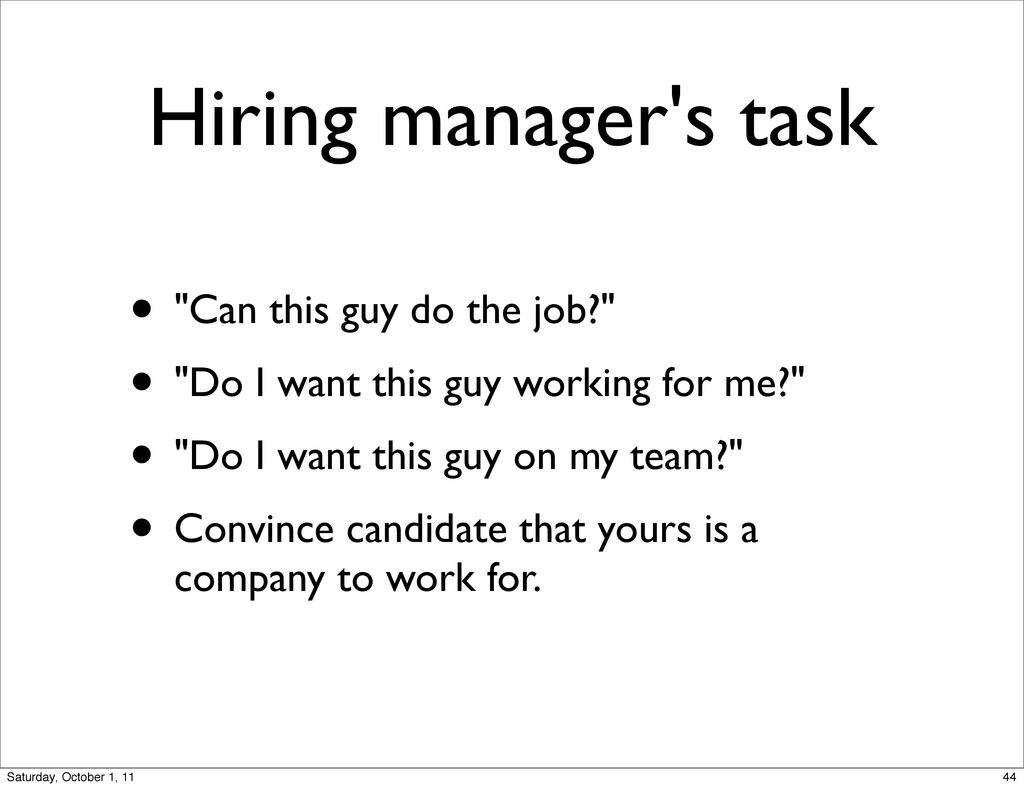 """Hiring manager's task • """"Can this guy do the jo..."""