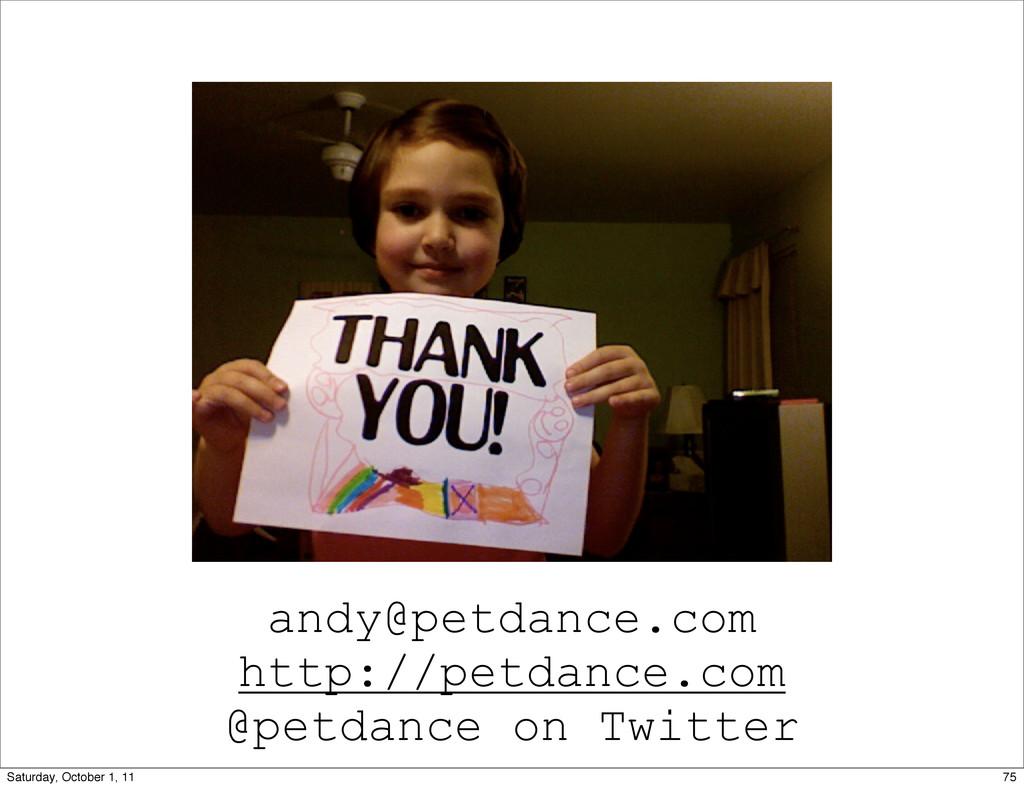 andy@petdance.com http://petdance.com @petdance...