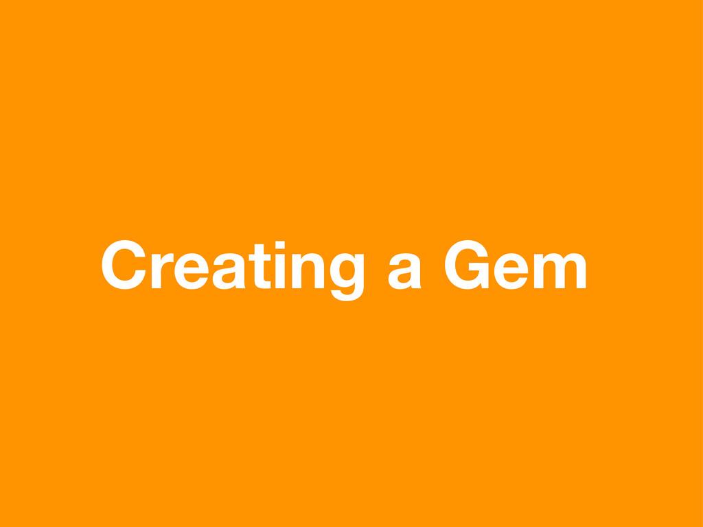 Creating a Gem