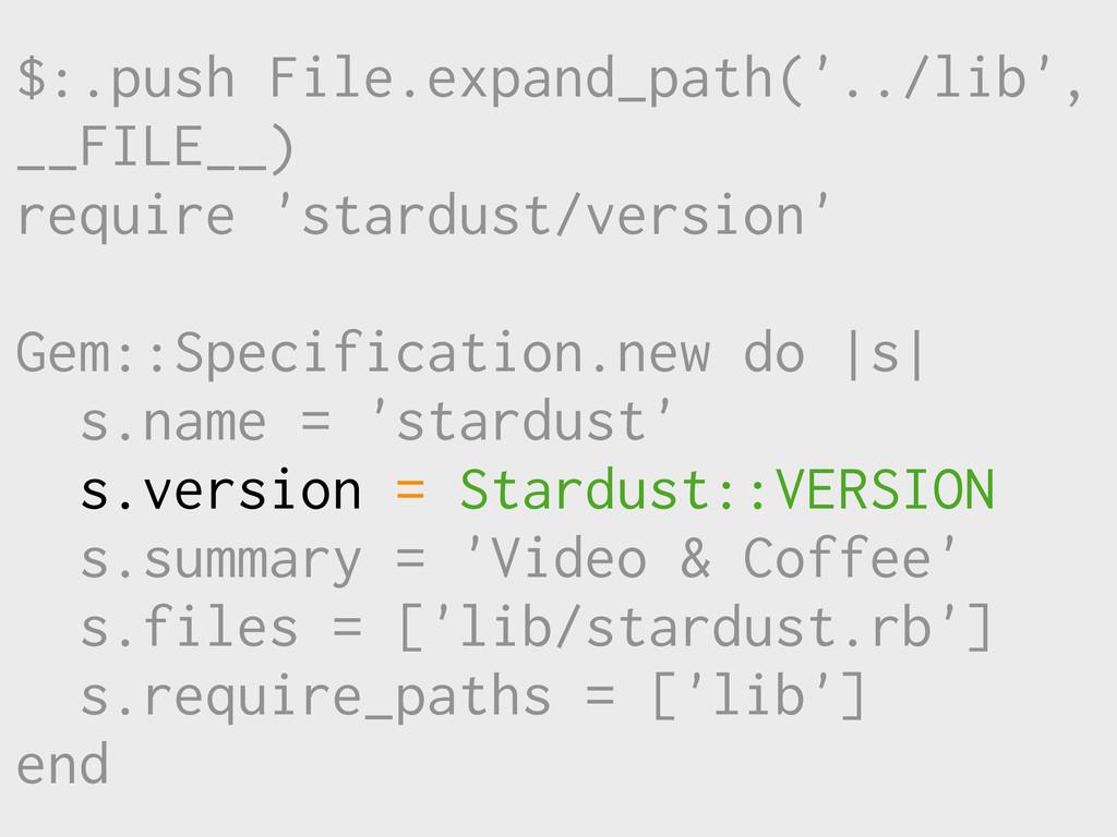 $:.push File.expand_path('../lib', __FILE__) re...