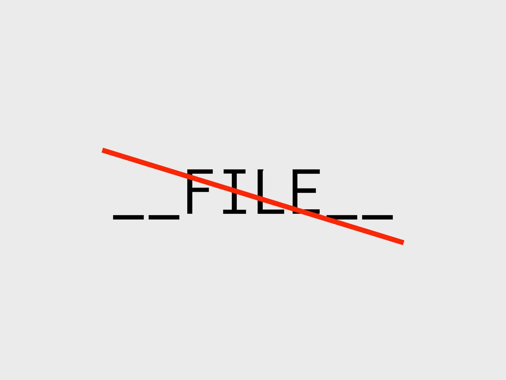 __FILE__