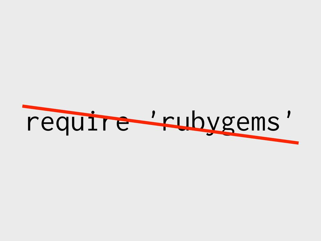 require 'rubygems'
