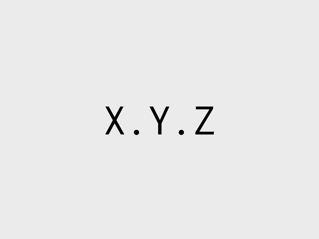 X.Y.Z