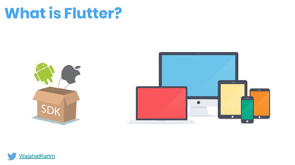 What is Flutter? WajahatKarim