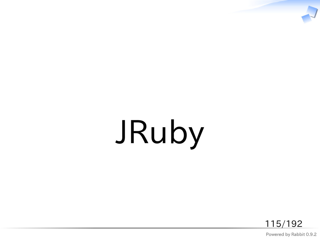 Powered by Rabbit 0.9.2   JRuby 115/192