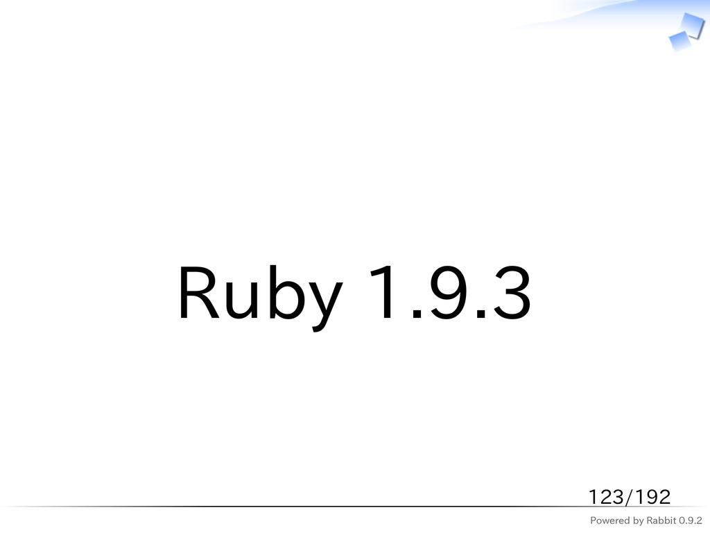 Powered by Rabbit 0.9.2   Ruby 1.9.3 123/192
