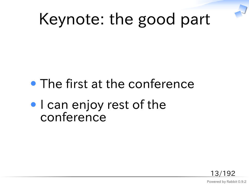 Powered by Rabbit 0.9.2 Keynote: the good part ...