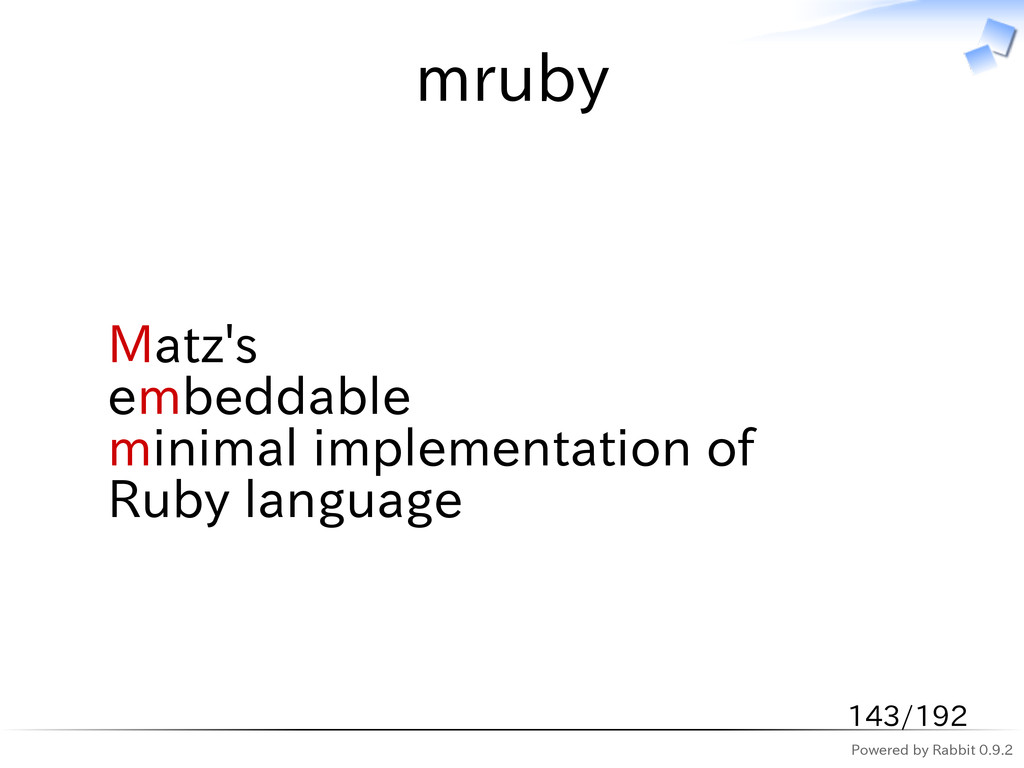 Powered by Rabbit 0.9.2 mruby Matz's embeddable...