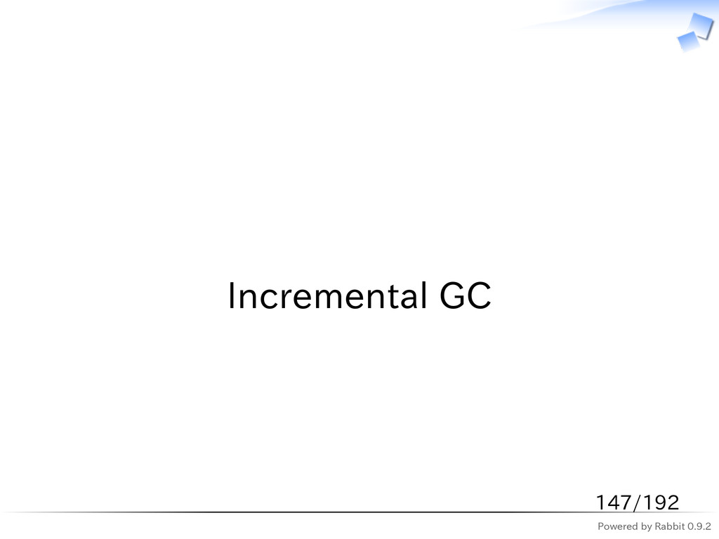 Powered by Rabbit 0.9.2   Incremental GC 147/192