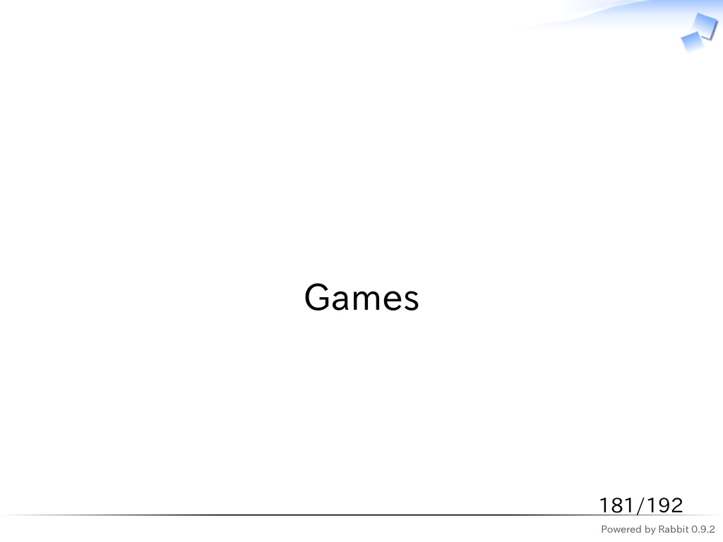 Powered by Rabbit 0.9.2   Games 181/192