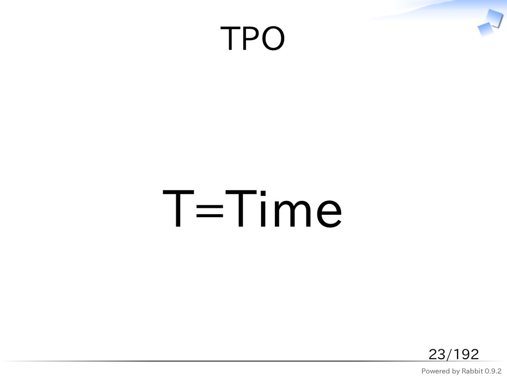 Powered by Rabbit 0.9.2 TPO T=Time 23/192