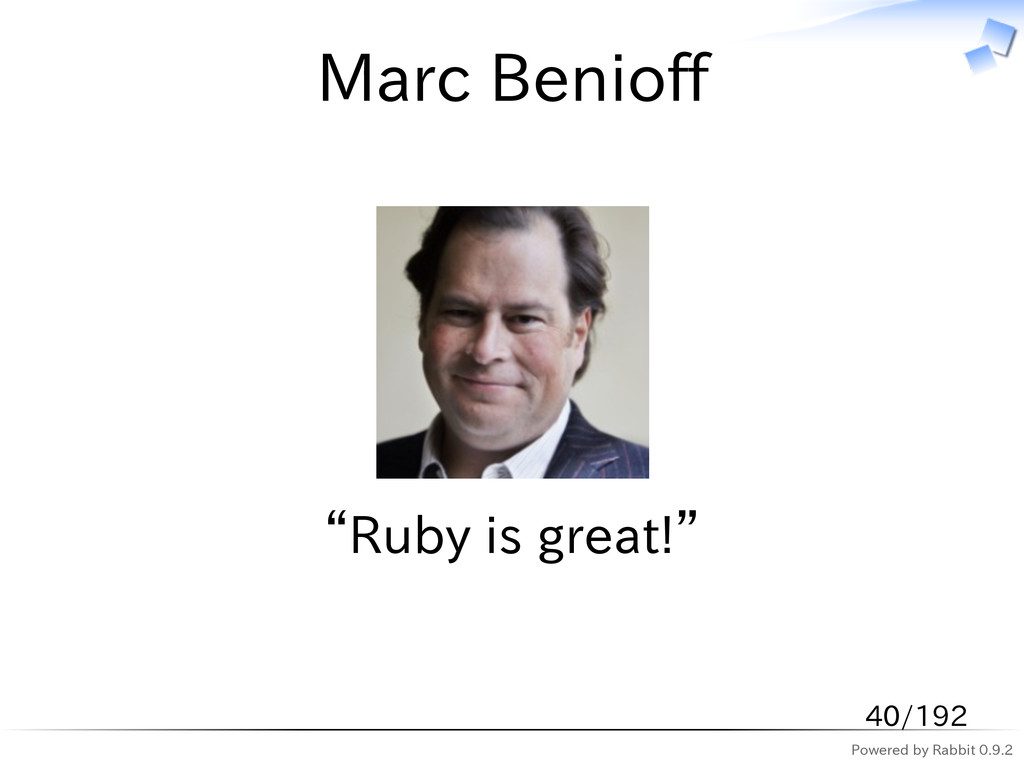 "Powered by Rabbit 0.9.2 Marc Benioff ""Ruby is g..."