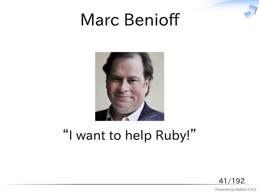 "Powered by Rabbit 0.9.2 Marc Benioff ""I want to..."