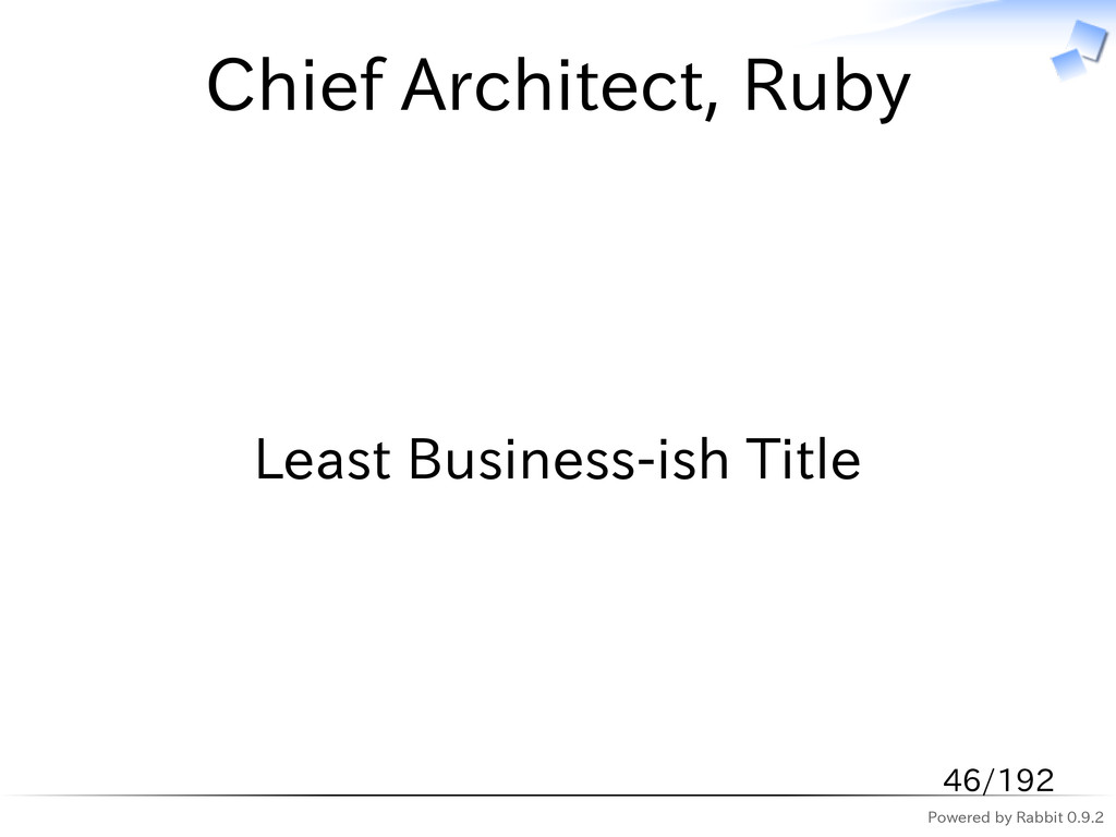 Powered by Rabbit 0.9.2 Chief Architect, Ruby L...