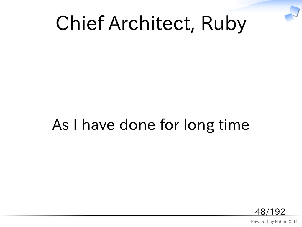 Powered by Rabbit 0.9.2 Chief Architect, Ruby A...