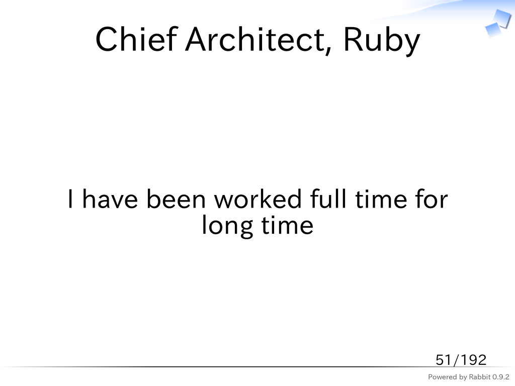Powered by Rabbit 0.9.2 Chief Architect, Ruby I...