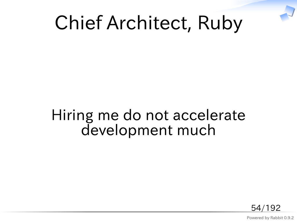 Powered by Rabbit 0.9.2 Chief Architect, Ruby H...