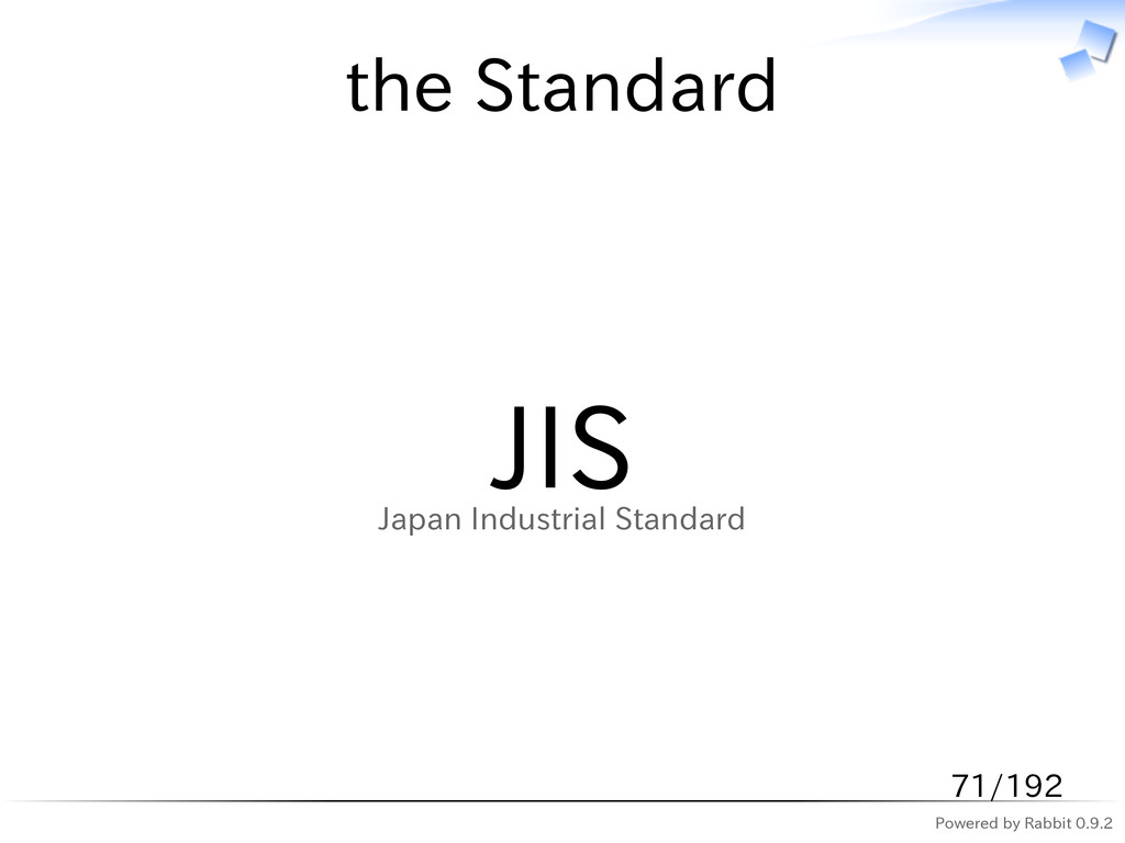 Powered by Rabbit 0.9.2 the Standard JIS Japan ...