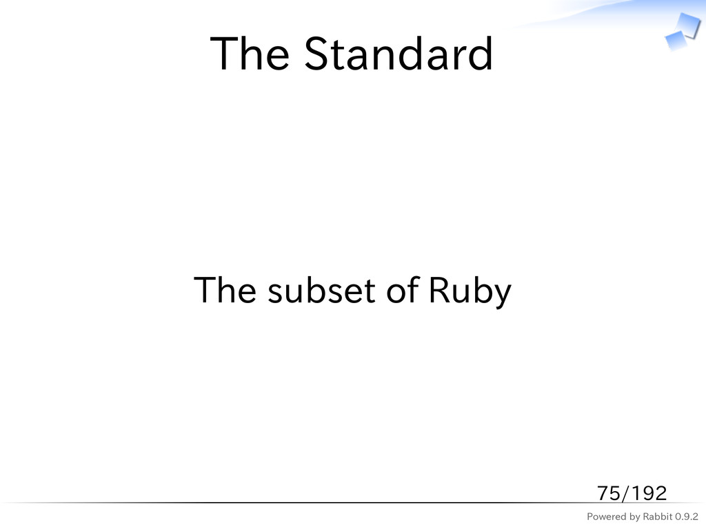 Powered by Rabbit 0.9.2 The Standard The subset...