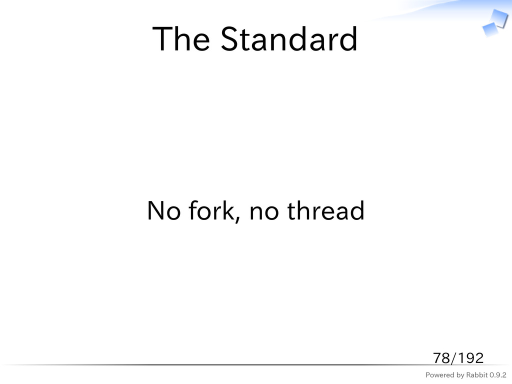 Powered by Rabbit 0.9.2 The Standard No fork, n...