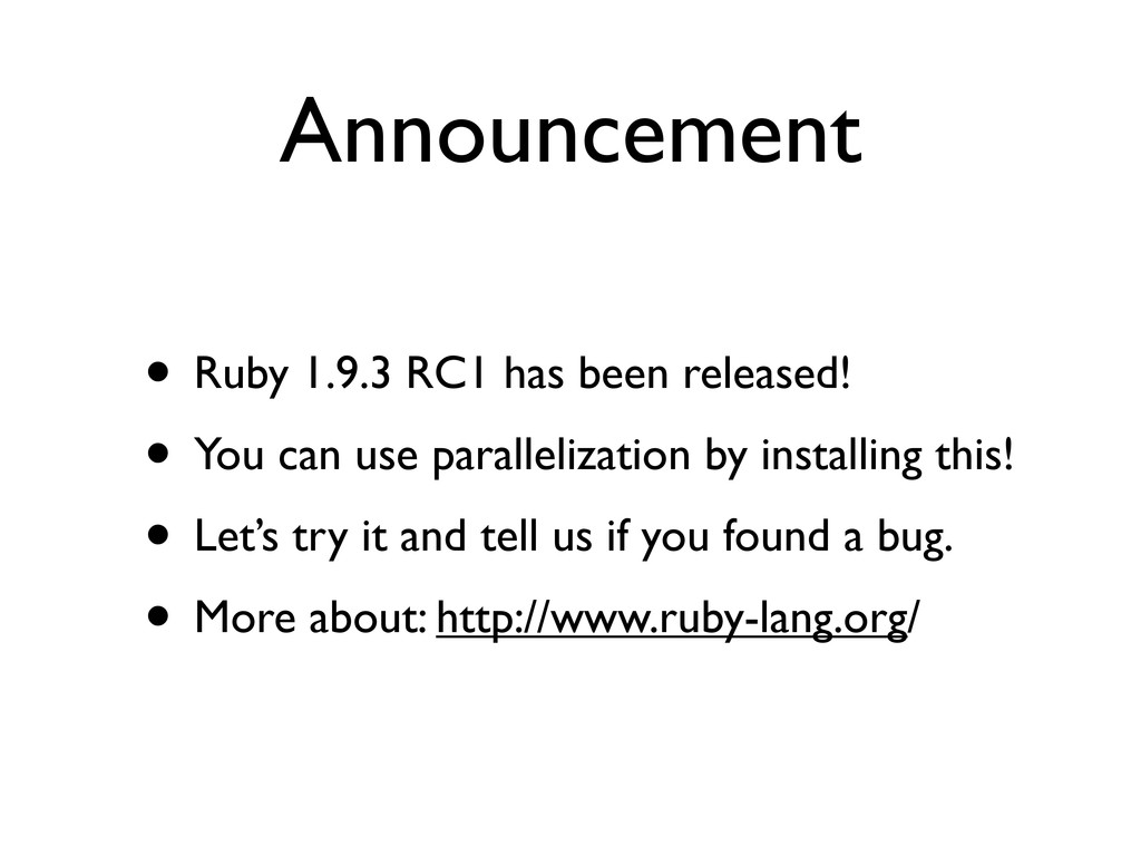 Announcement • Ruby 1.9.3 RC1 has been released...