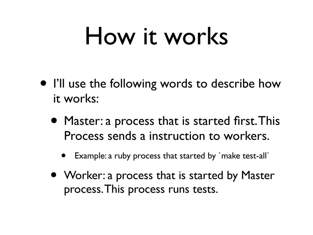 How it works • I'll use the following words to ...