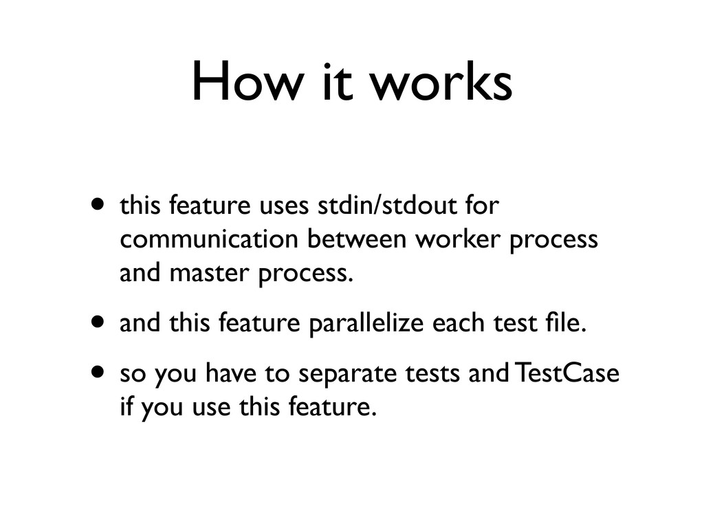 How it works • this feature uses stdin/stdout f...