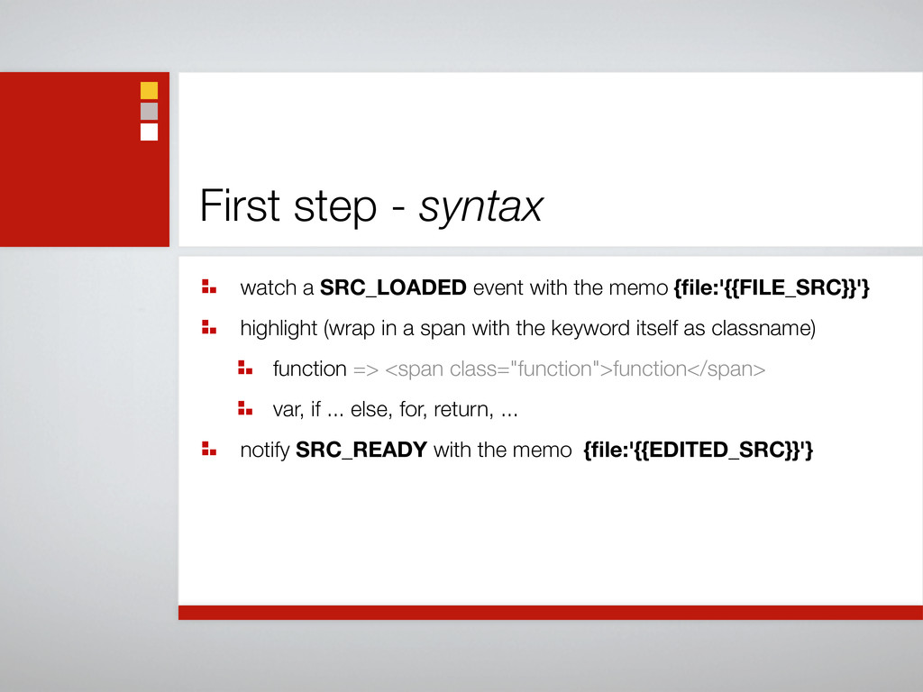 First step - syntax watch a SRC_LOADED event wi...