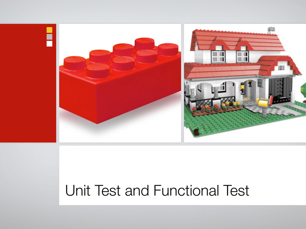 Unit Test and Functional Test