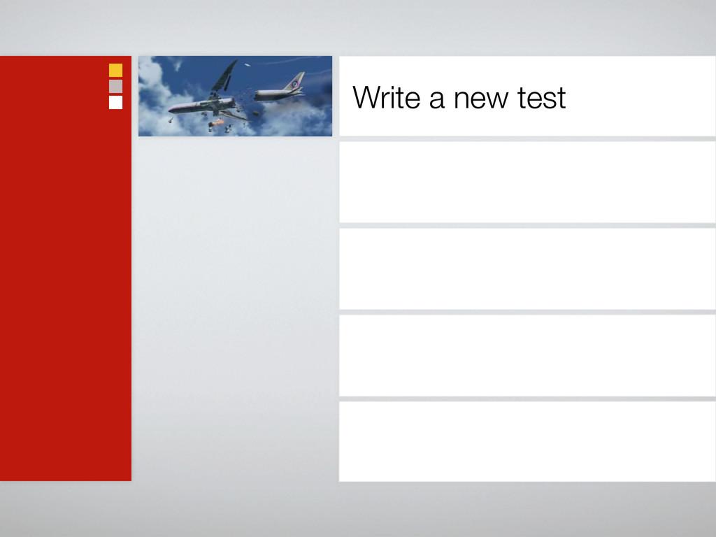 Write a new test