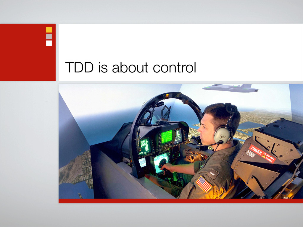 TDD is about control