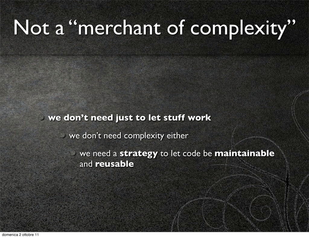 """Not a """"merchant of complexity"""" we don't need ju..."""