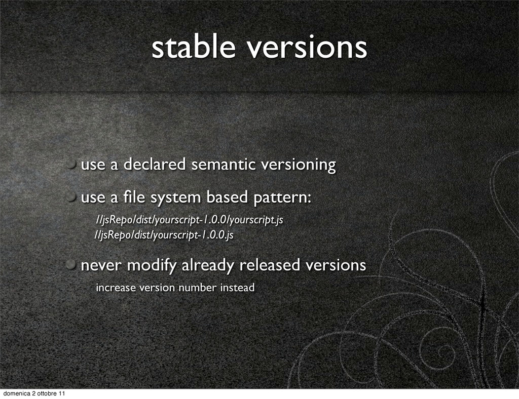 stable versions use a declared semantic version...