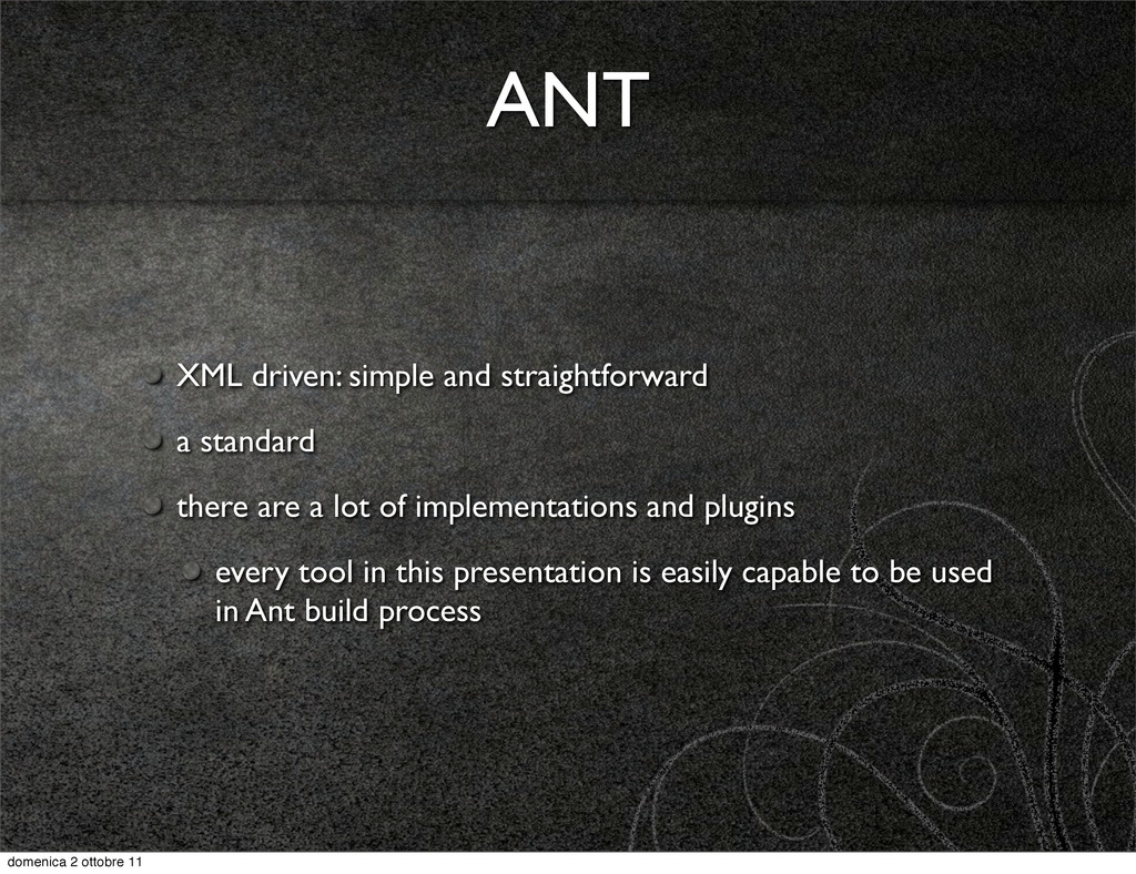 ANT XML driven: simple and straightforward a st...