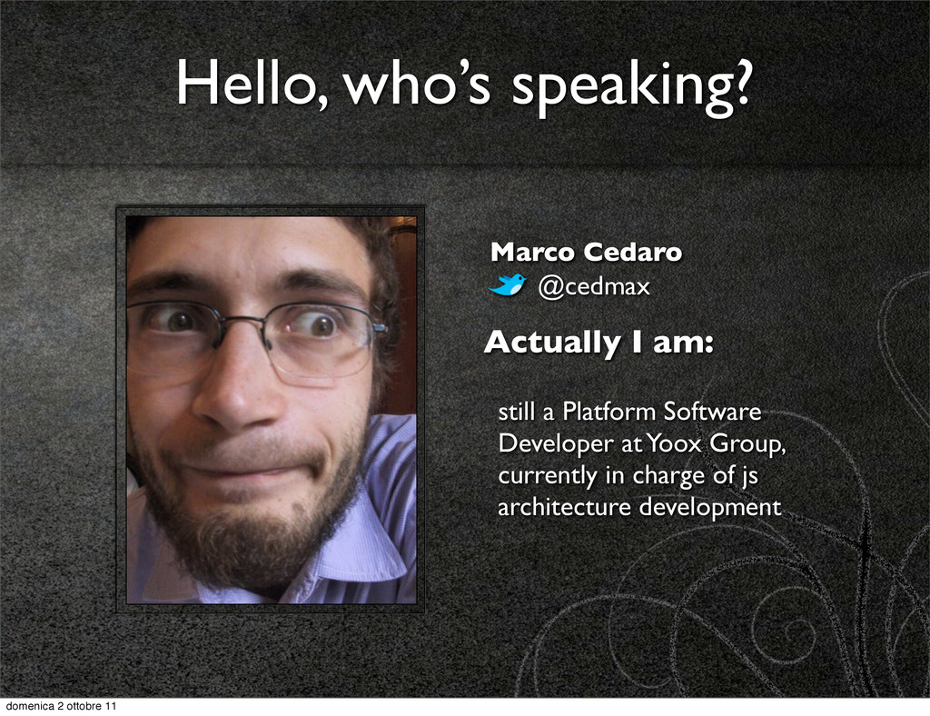 Actually I am: still a Platform Software Develo...