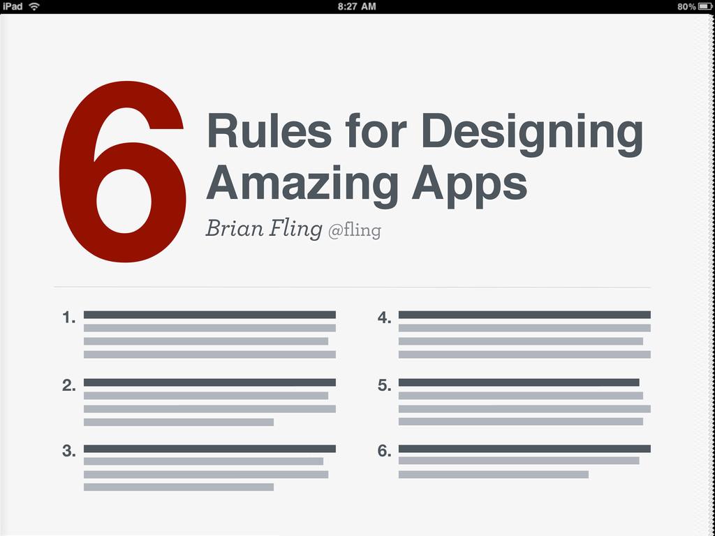 Brian Fling @fling Rules for Designing Amazing ...