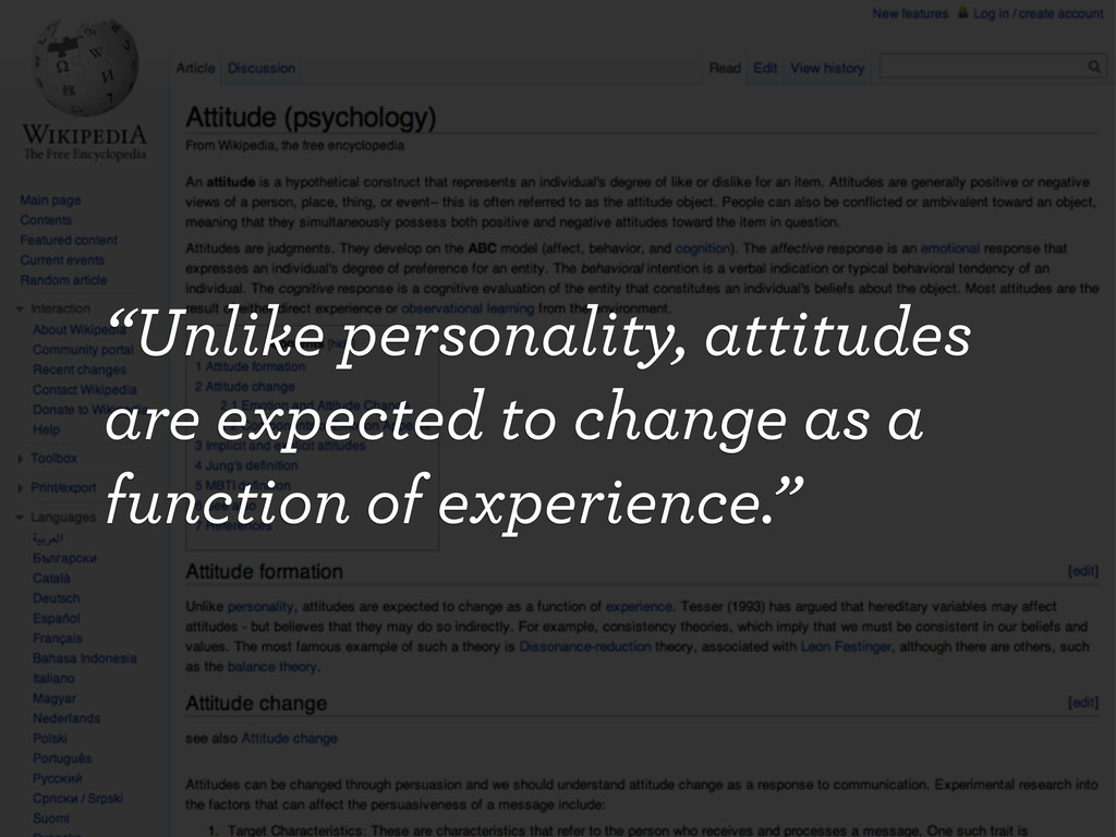 """""""Unlike personality, attitudes are expected to ..."""