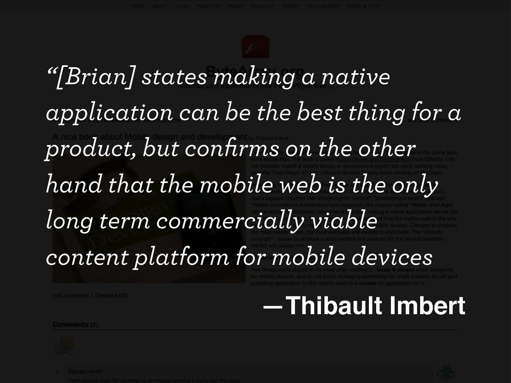 """""""[Brian] states making a native application can..."""