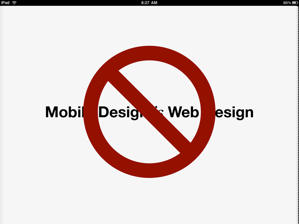 Mobile Design is Web Design
