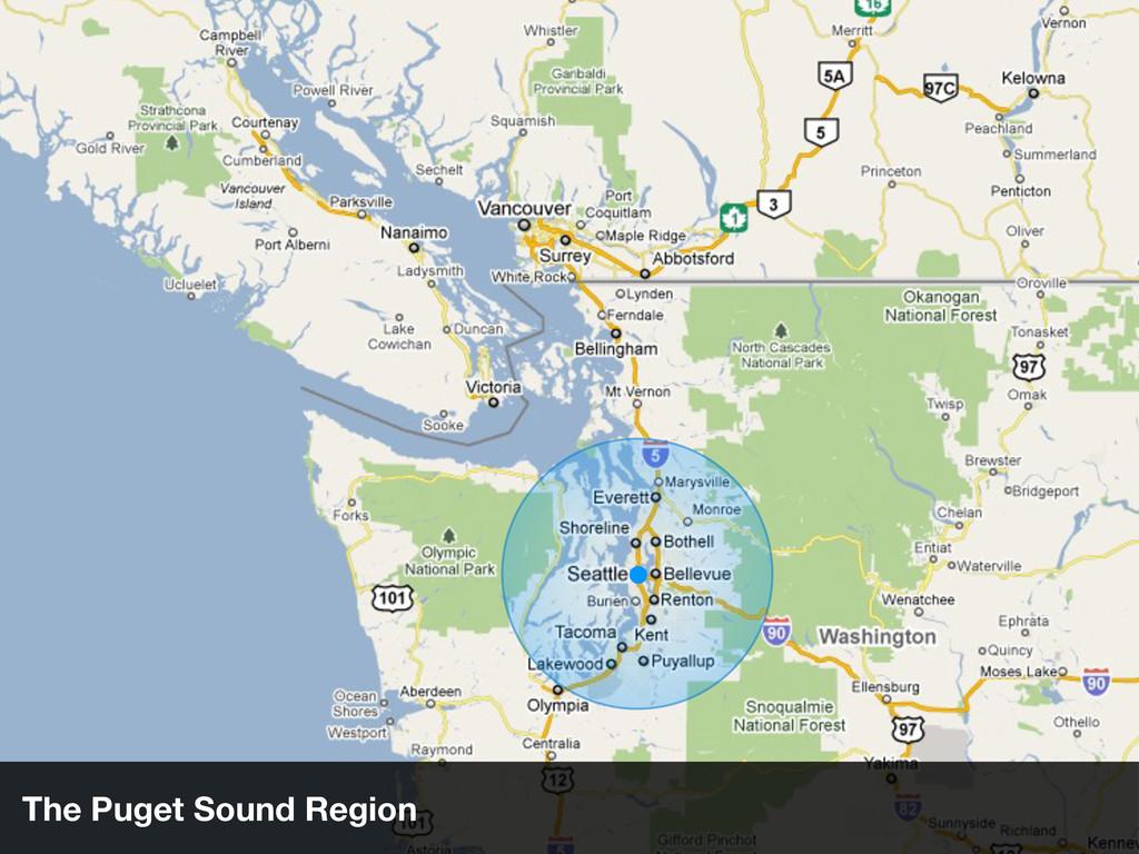 The Puget Sound Region