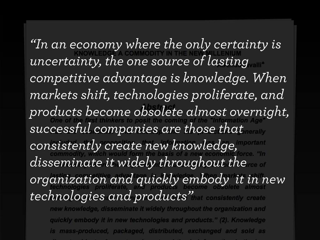 """""""In an economy where the only certainty is unce..."""