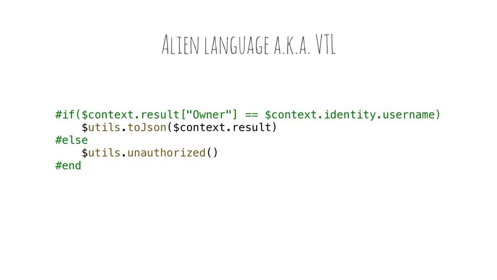 "Alien language a.k.a. VTL #if($context.result[""..."